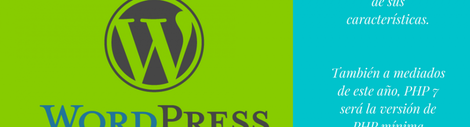 Si tienes WordPress necesitas PHP7 y HTTPS ahora